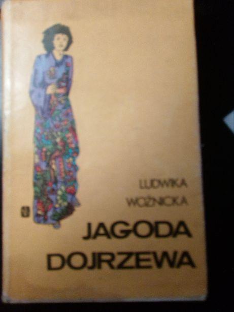 Jagoda dojrzewa Ludwika Woźnicka