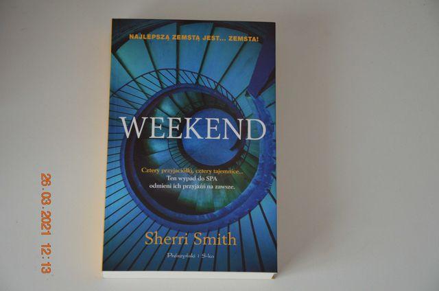 WEEKEND - Sherri Smith - Nowa