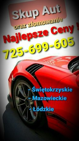 Auto Skup - Skup Aut oraz kasacja NAJLEPSZE CENY !!  * Kielce Końskie