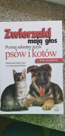 ZWIERZAKI MAJĄ GŁOS. Poznaj sekretny język psów i kotów