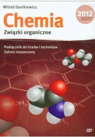 Chemia. Związki organiczne. Podręcznik. Zakres rozszerzony. Liceum, te