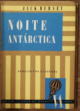 noite antárctica, jack bursey, livros brasil