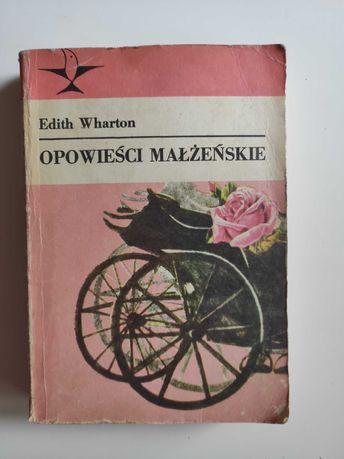 Opowieści małżeńskie Edith Wharton