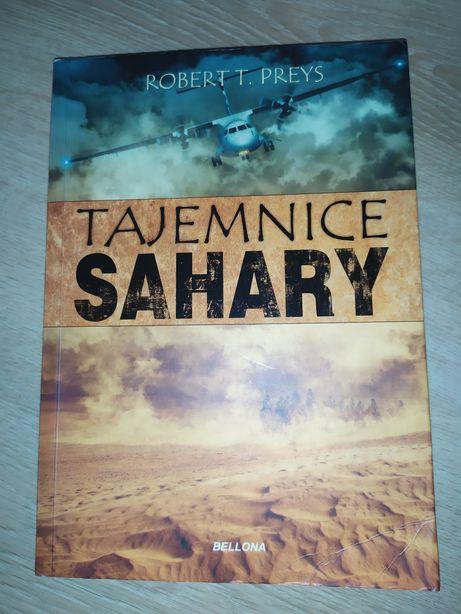Tajemnice Sahary - Robert T. Preys