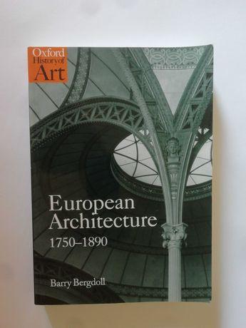 European Architecture - Barry Bergdoll