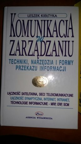 Leszek Kiełtyka Komunikacja w Zarzadzaniu