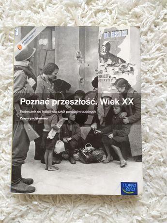 Podręcznik do historii - poznać przeszłość. Wiek XX.