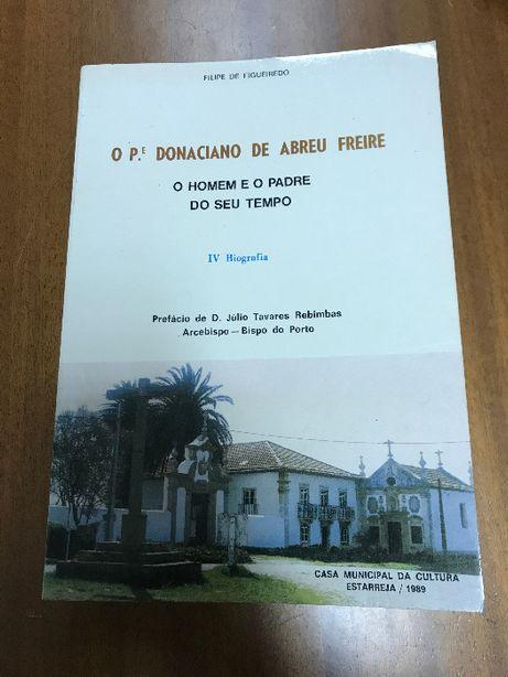 O P.e Donaciano de Abreu Freire - O Homem e o padre do seu tempo IV