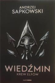 Wiedźmin - Krew elfów Autor: Andrzej Sapkowski