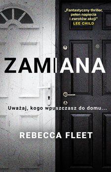 Książka ZAMIANA - Rebecca Fleet nowa najtaniej!