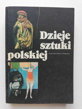 """""""Dzieje sztuki polskiej"""" podręcznik szkolny 1987r."""