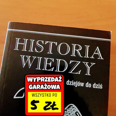 Historia Wiedzy (od zarania dziejów do dziś) Charles Van Doren
