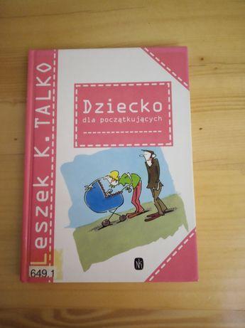 Leszek K. Talko - dziecko dla początkujących