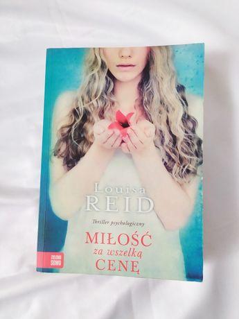 Książka Miłość za wszelką cenę Louisa Reid