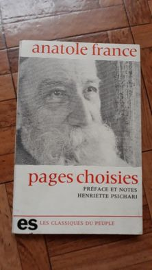 """""""Pages choisies"""" Anatole France"""