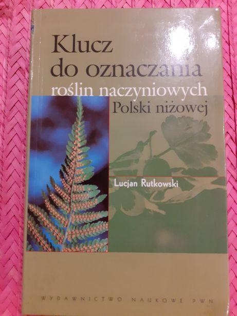 Klucz do oznaczania roślin naczyniowych Polski. Rutkowski
