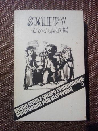 Bruno Schulz  Sklepy Cynamonowe Sanatorium Pod Klepsydrą