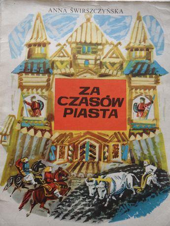 Książka dla dzieci: Za czasów Piasta Anna Świrszczyńska