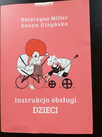 Katarzyna Miller instrukcja obsługi dzieci
