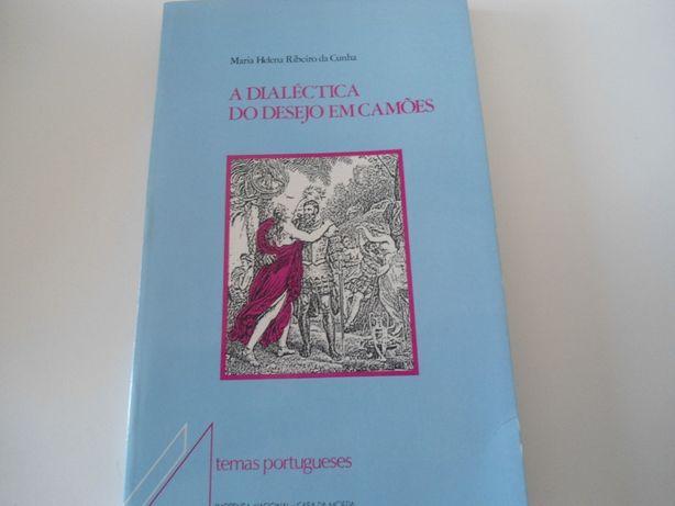 A Dialéctica do Desejo em Camões (1989) Mª Helena Ribeiro da Cunha