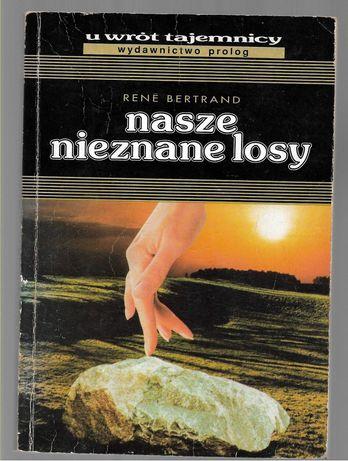 Nasze nieznane losy Bertrand 1993