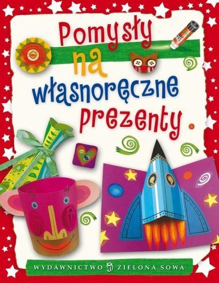 Pomysły na własnoręczny prezent - książka kreatywna dla dzieci, nowa Białystok - image 1