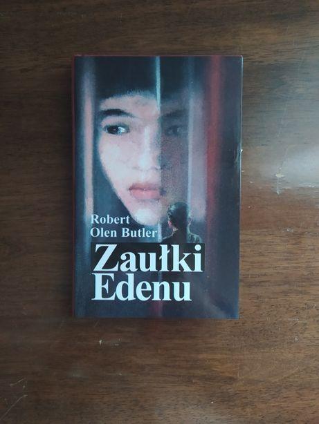 Robert Olen Butler - Zaułki Edenu