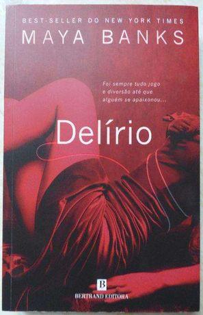 Delírio - Maya Banks