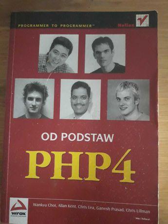 PHP4  Od podstaw-Wankyu Choi ,Allan Kent