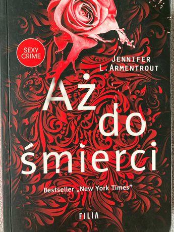 Aż do śmierci - Jennifer L. Armentrout