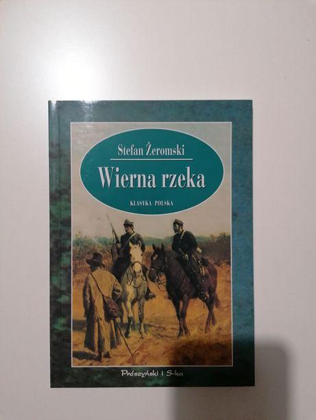 """Wierna rzeka"" Stefan Żeromski"
