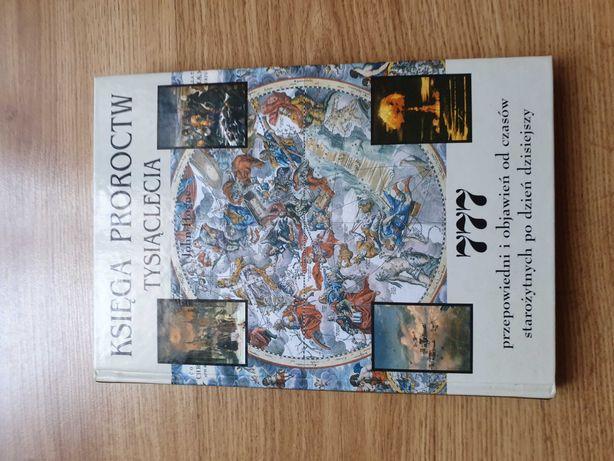 Księga Proroctw Tysiąclecia 777 przepowiedni i objawień