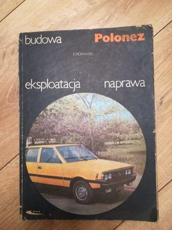 Książka Polonez Budowa eksploatacja naprawa 1985