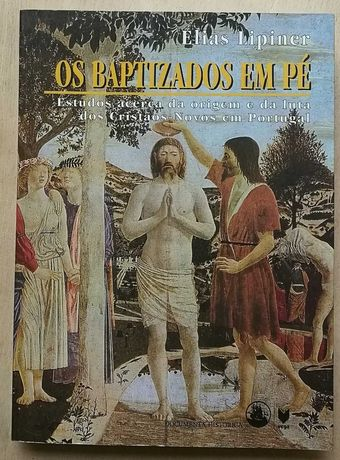 os baptizados em pé, elias lipiner