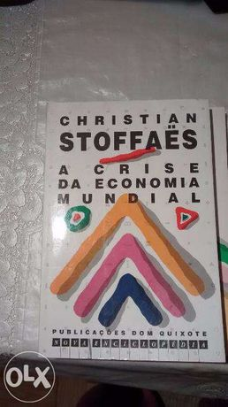 A Crise da Economia Mundial - Christian Stoffaës