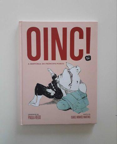 Oinc! A História do Príncipe-Porco - Isabel M. Martins / Paula Rego