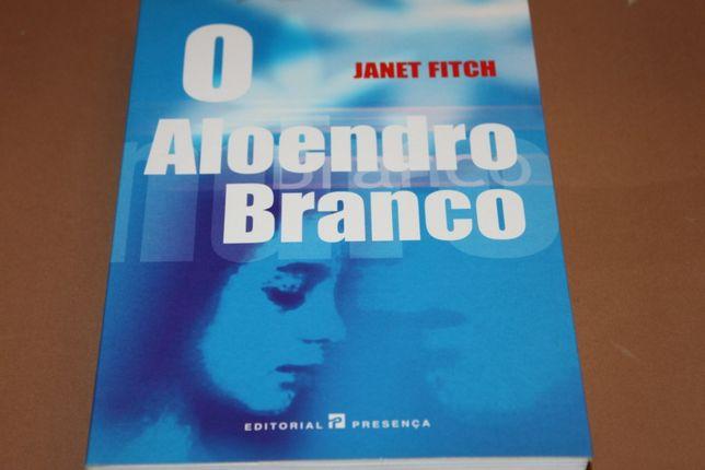 O Aloendro Branco de Janet Fitch