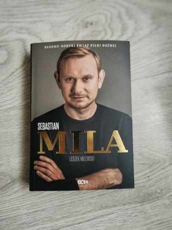 Sebastian Mila - Słodko gorzki świat piłki nożnej