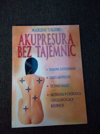 """Książka """"Akupresura bez tajemnic"""" Turgeon zdrowie WYSYŁKA"""