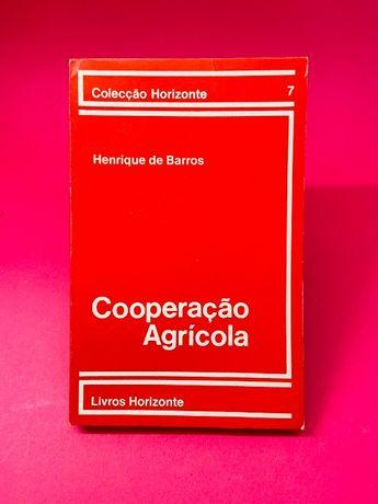 Cooperação Agrícola - Henrique de Barros