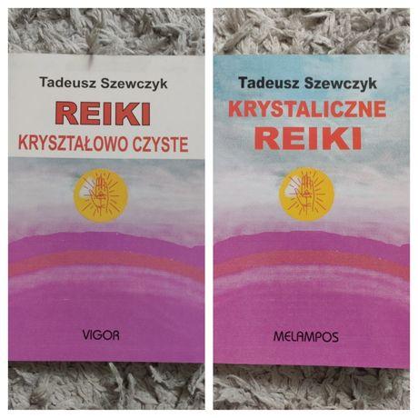 Krystaliczne reiki, Reiki kryształowo czyste, 2 książki T.Szewczyk