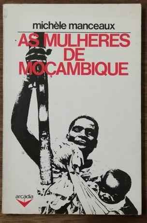 as mulheres de moçambique, michèle manceaux, arcádia