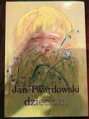 Jan Twardowski dzieciom