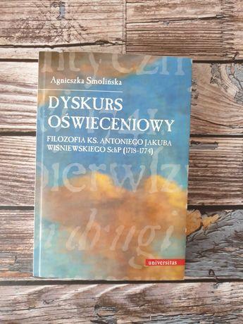Dyskurs oświeceniowy. Filozofia ks. Antoniego Jakuba Wiśniewskiego