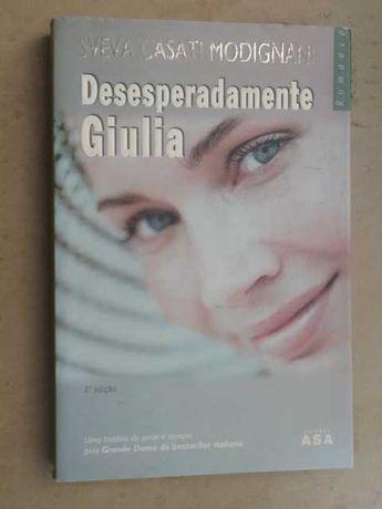 Desesperadamente Giulia de Sveva Casati Modignani