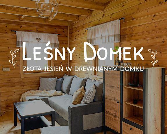 LEŚNY DOMEK - drewniana, klimatyczna chatka z SAUNĄ i RUSKĄ BALIĄ