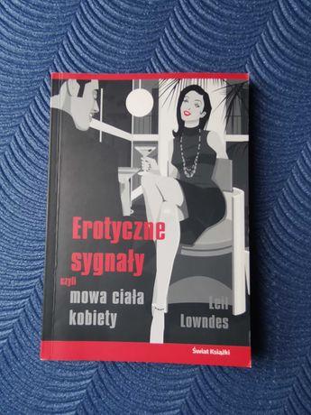 Lowndes Erotyczne sygnały czyli mowa ciała kobiety