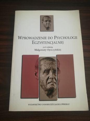Opoczyńska - Wprowadzenie do psychologii egzystencjalnej
