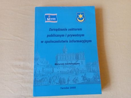 Zarządzanie sektorem publicznym i prywatnym w społeczeństwie informacy