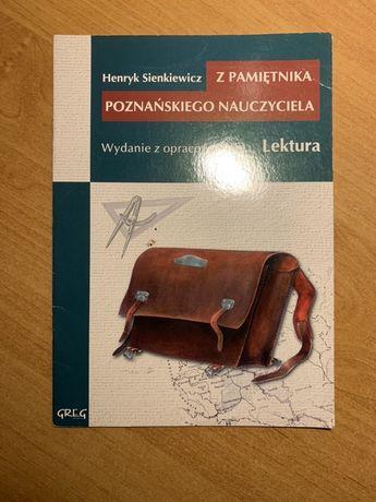 """""""Z pamietnika poznanskiego nauczyciela"""" Henryk Sienkiewicz"""